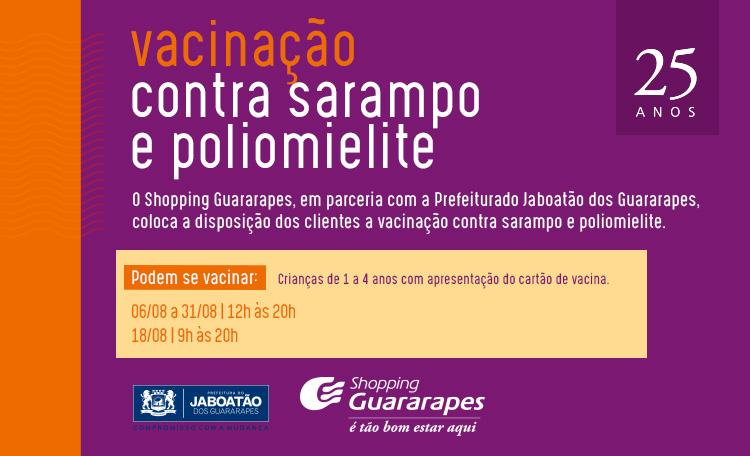 Guararapes recebe vacinação contra sarampo e poliomielite