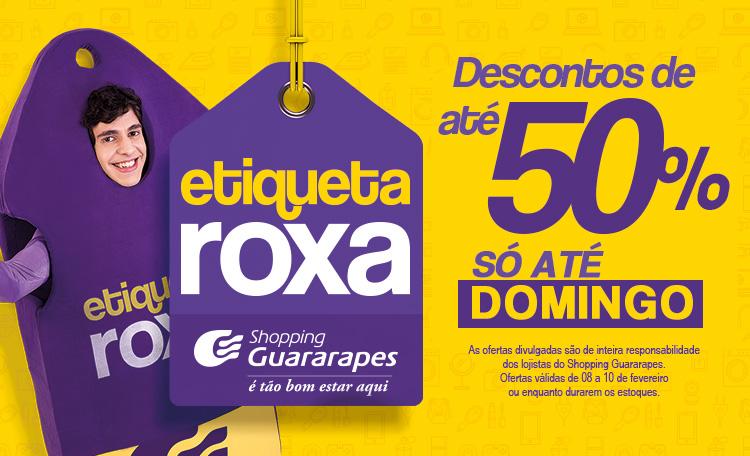 b4556f8f65bf Não perca a Etiqueta Roxa, de 08 a 10 de Fevereiro, com descontos de até  50%.