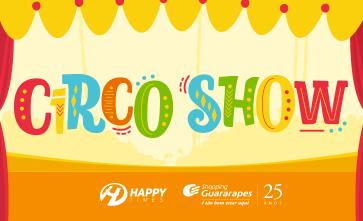Venha brincar em nosso Circo Show, na Praça de Eventos.