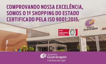 Shopping Guararapes ganha nova ISO 9001.