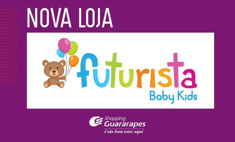 Futurista Baby Kids aporta no Shopping Guararapes