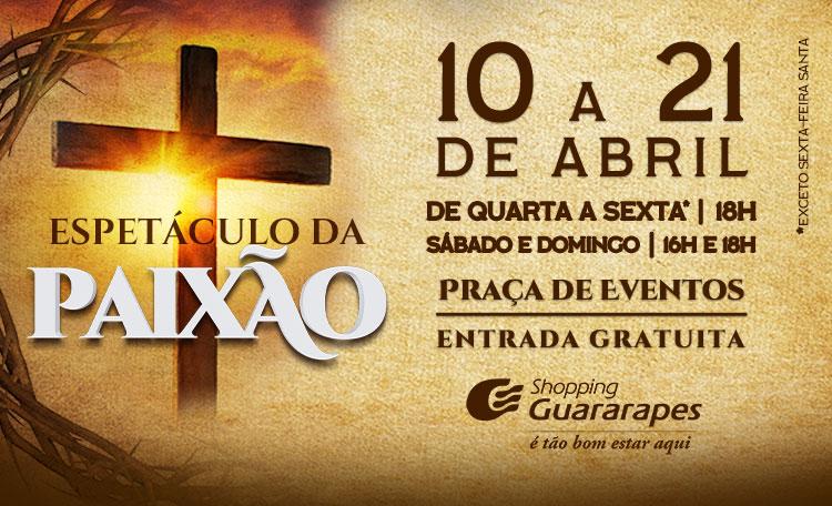 Espetáculo da Paixão na Páscoa do Guararapes