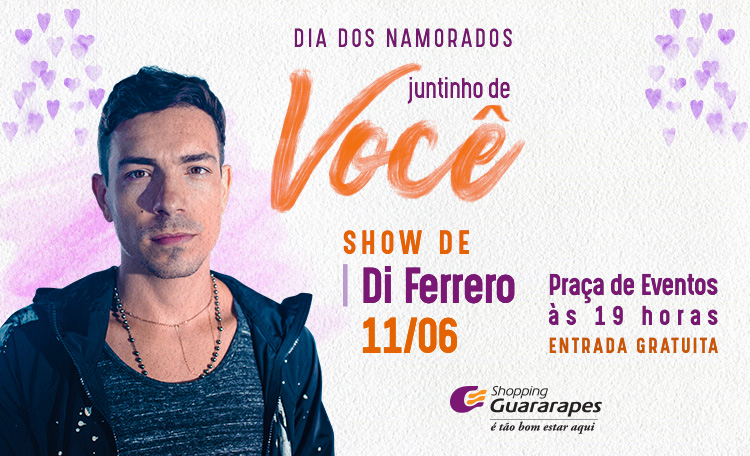 Dia dos Namorados com show especial no Shopping  Guararapes