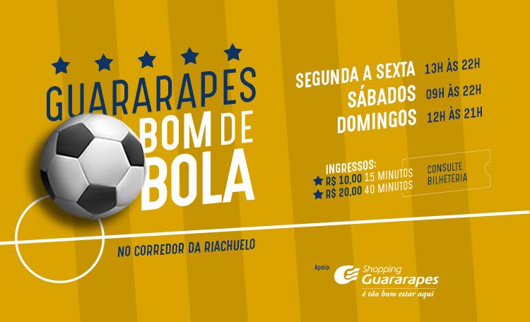Venha se divertir no Guararapes Bom de Bola!