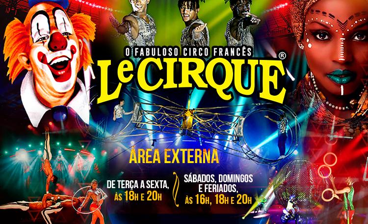 O Le Cirque chegou com um espetáculo cheio de emoções