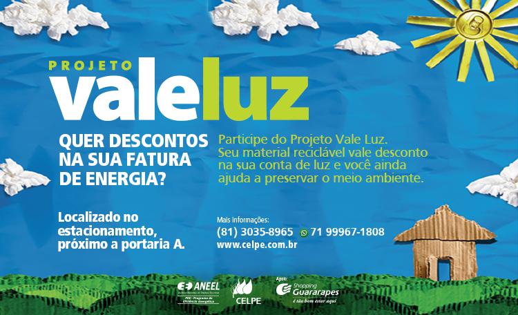 Participe do projeto Vale Luz aqui no Guararapes