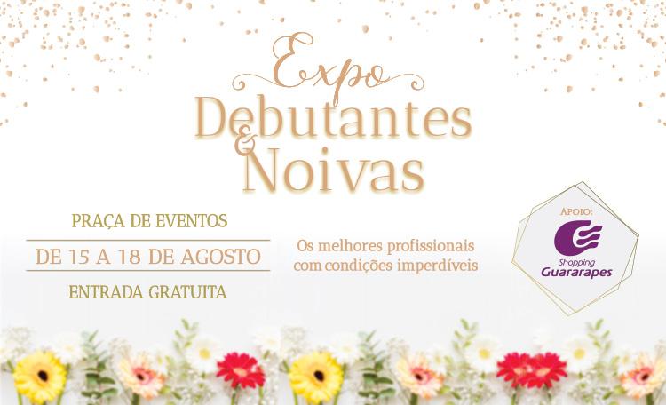 Expo Debutantes e Noivas, acontece até o dia 18, em nossa Praça de Eventos.