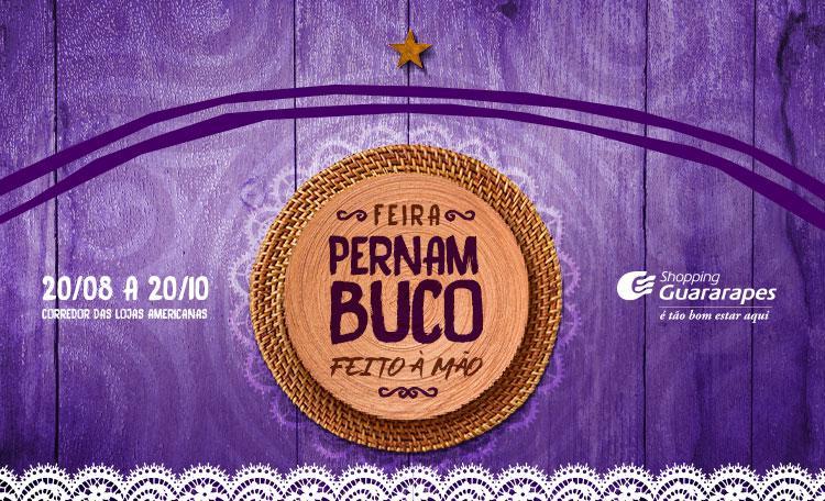 Visite a Feira Pernambuco Feito à Mão