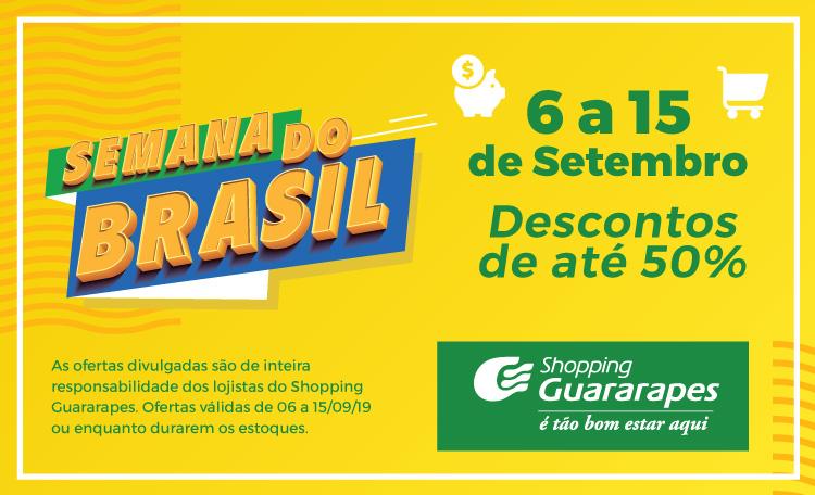 Aproveite a Semana do Brasil aqui no Shopping Guararapes