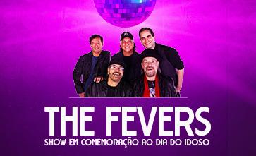 Venha curtir o show da Banda The Fevers, em comemoração ao Dia do Idoso