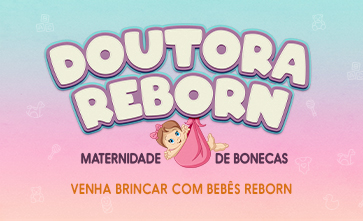 Vem brincar na Maternidade Bebê Reborn aqui no Shopping Guararapes
