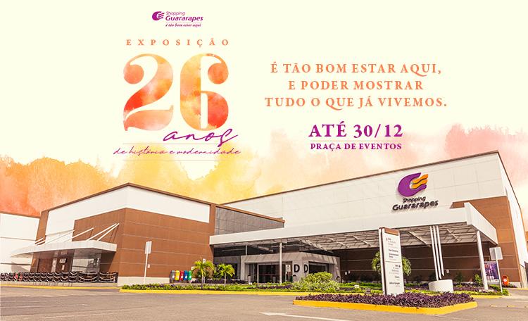 Venha visitar a Exposição que conta a história do Shopping Guararapes nesses 26 anos.