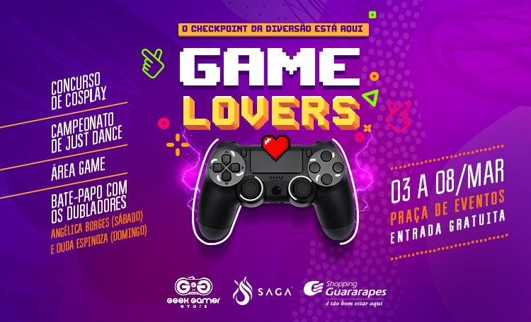 3° Edição Game Lovers chega no Guararapes