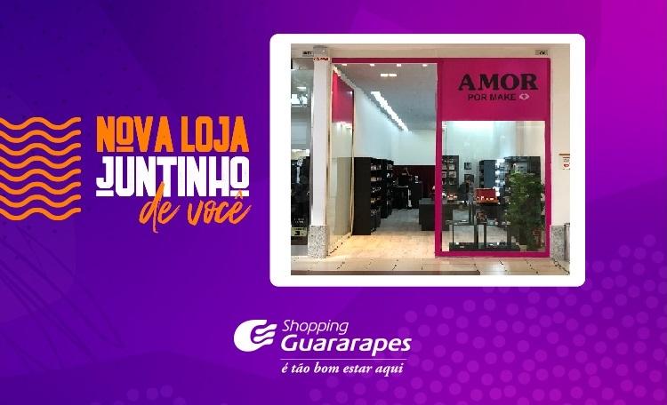 Venha conhecer a nova loja Amor por Make, na Praça de Eventos