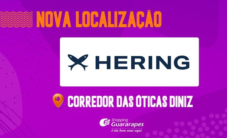 A Hering agora está  em novo local. Confira!
