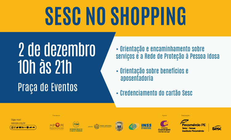 Shopping Guararapes recebe SESC PE, para Ação em Defesa dos Direitos  do Idoso.