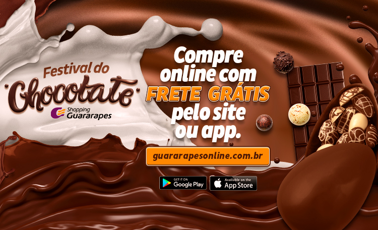 Aproveite o Festival do Chocolate no Guararapes Online