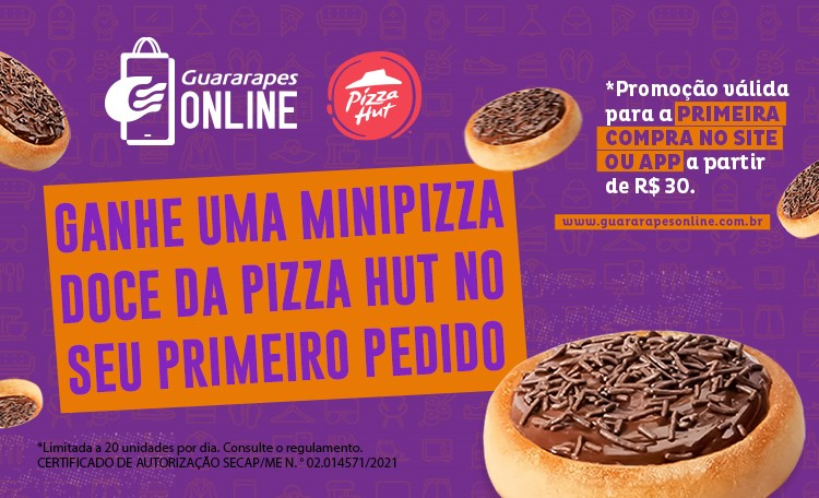 Comprou, Ganhou! Compre no Guararapes Online e ganhe uma minipizza da Pizza Hut!