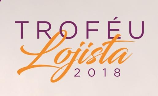 Troféu Lojista reconhece as iniciativas das lojas que foram destaque ao longo de 2018