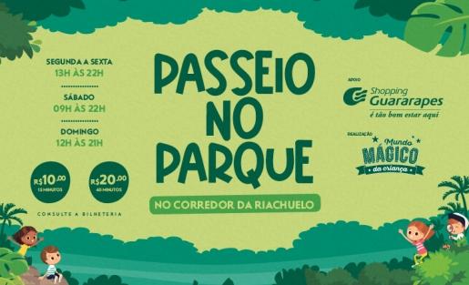 Venha se divertir nas aventuras do Passeio no Parque
