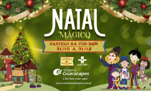 Vem conhecer o nosso Natal Mágico do Castelo Rá-Tim-Bum