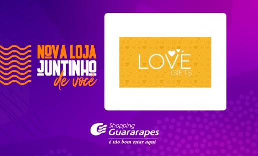 Conheça a Love Gifts, nova loja do Guararapes.