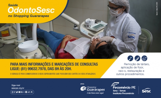 Shopping Guararapes recebe o OdontoSesc, unidade móvel que oferece tratamento bucal para comerciários