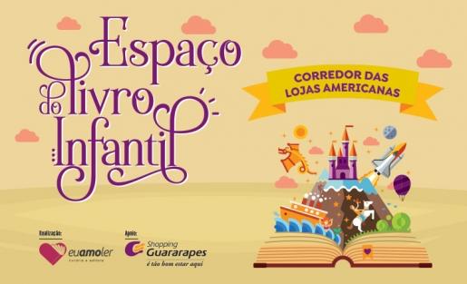 Espaço do Livro Infantil retorna ao Guararapes.