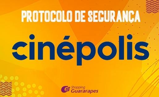 Confira o protocolo de segurança da Cinépolis.