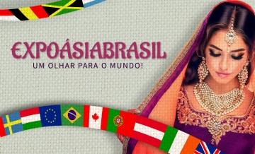 Conheça a ExpoÁsiaBrasil, em nossa Praça de Eventos.